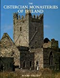The Cistercian Monasteries of Ireland, Stalley, Roger, 0300045468