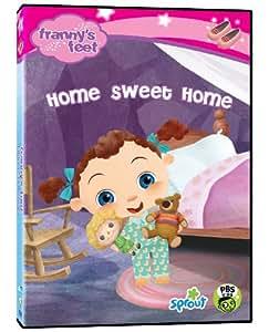 Franny's Feet: Home Sweet Home