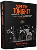 img - for Some Fun Tonight!: The Backstage Story of How the Beatles Rocked America: The Historic Tours 1964-1966 book / textbook / text book