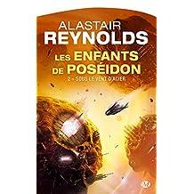 Sous le vent d'acier: Les Enfants de Poséidon, T2 (French Edition)