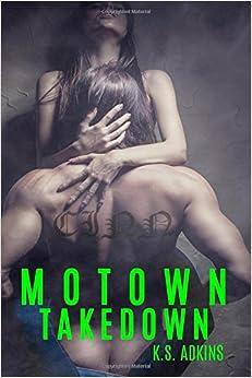 Book Motown Takedown: Volume 3 (Motown Down)