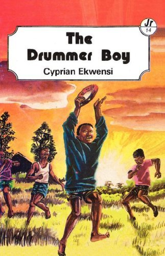 By Cyprian Ekwensi The Drummer Boy (Sunbird Readers Series, 14) [Paperback]
