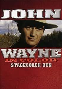 Bob Hall Yakima >> Amazon.com: John Wayne in Color: Stagecoach Run: Edward ...