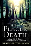 This Place is Death (A Curse Keepers Secret Book 1)