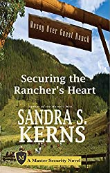Securing the Rancher's Heart (Master Security Book 1)