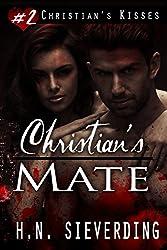 Christian's Mate (Christian's Kisses Book 2)