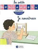 Les Petits Montessori : Je soustrais