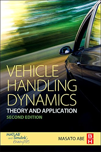 Vehicle Handling Dynamics, Second Edition: Theory and Application by Masato Abe