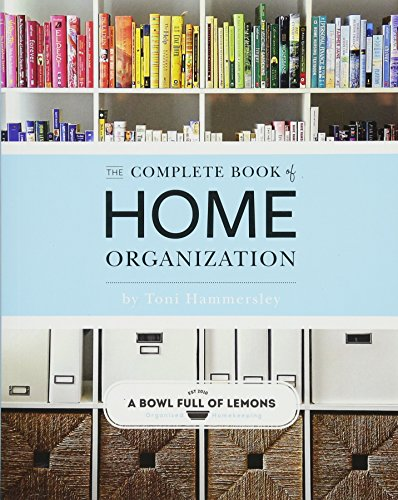 Pdf Home The Complete Book of Home Organization