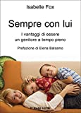img - for Sempre con lui (Il bambino naturale) (Italian Edition) book / textbook / text book