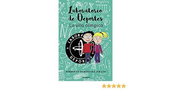 Laboratorio de Deportes: La villa olímpica eBook: Domínguez Jurado ...