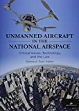 Unmanned Aircraft in the National
