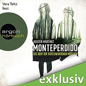 Monteperdido: Das Dorf der verschwundenen Mädchen Hörbuch