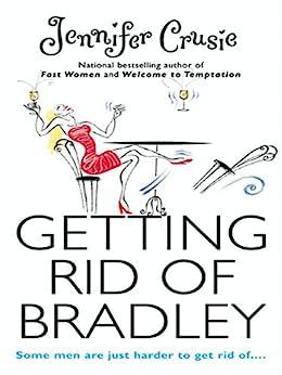Getting Rid of Bradley by [Crusie, Jennifer]