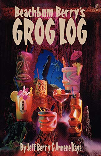 - Beach Bum Berry's Grog Log