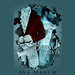 Bound Forever | Ava March