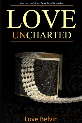 Books : Love UnCharted (Love's Improbable Possibility)