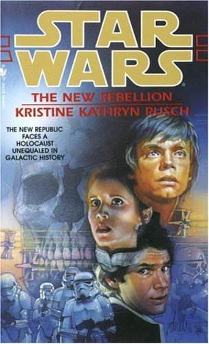 Star Wars: The New Rebellion - Book  of the Star Wars Legends
