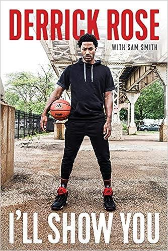 I Ll Show You Rose Derrick Smith Sam 9781629376424 Books