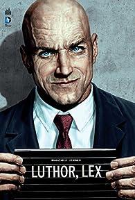 Luthor par Lee Bermejo