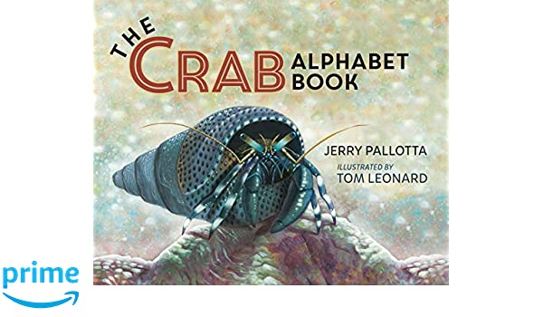 The Crab Alphabet Book: Amazon.es: Jerry Pallotta, Tom ...