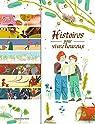 Histoires pour vivre heureux par Jeancourt-Galignani