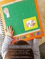 Nuestra Historia: Guía Para La Creación De Un