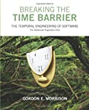 Breaking the Time Barrier, Gordon E. Morrison, 1432732153