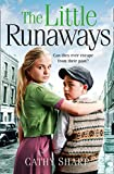 The Little Runaways (Halfpenny Orphans, Book 2) (Children S Home)