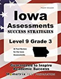 Iowa Assessments Success Strategies Level 9 Grade 3 Study Guide: IA Test Review for the Iowa Assessments