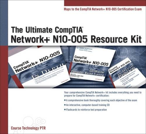 The Ultimate CompTIA Network+ N10-005 Resource Kit (with Flashcards and CD-ROM)