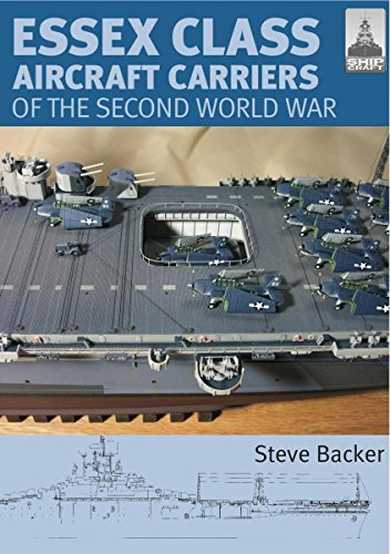 Essex Class Aircraft Carriers of the Second World War ()