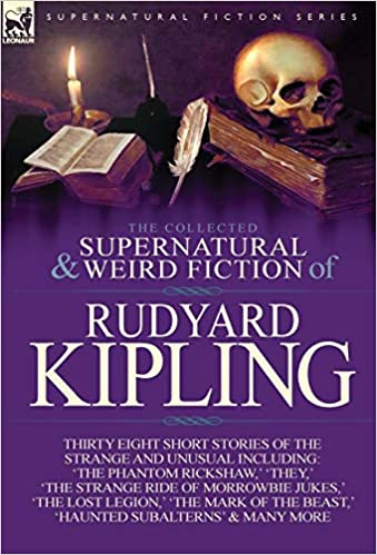 299c29880 The Collected Supernatural and Weird Fiction of Rudyard Kipling:  Thirty-Eight Short Stories of the Strange and Unusual - Livros na Amazon  Brasil- ...