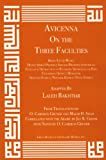 Avicenna on the Three Faculties, Avicenna and Laleh Bakhtiar, 1567449964