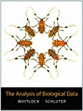 The Analysis of Biological Data 1st Edition