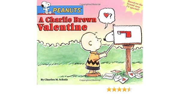a charlie brown valentine peanuts charles m schulz 9780689848216 amazoncom books