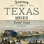 Journey to Texas, 1833 | Detlef Dunt