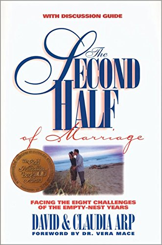 The Second Half of Marriage: : facing the eight challenges of the empty-nest years