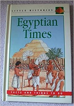 Egyptian Times (Little Histories)