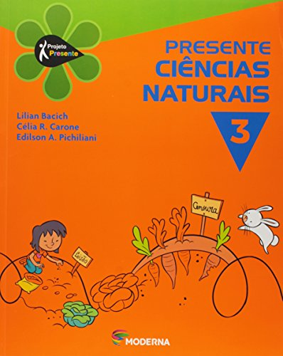 Ciências Naturais. 3º Ano - Série Projeto Presente