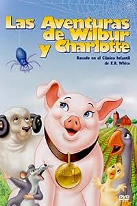 Las aventuras de Wilbur y Charlotte [DVD]