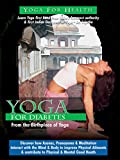 Yoga For Health - For Diabetes