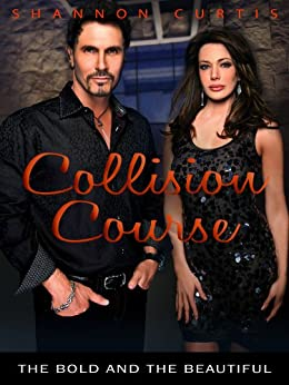 Collision Course: The Bold and the Beautiful by [Curtis, Shannon]