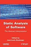 Static Analysis of Software: The Abstract Interpretation
