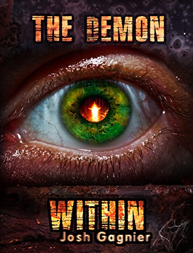 The Demon Within (The Last War Book 1) by [Gagnier, Josh]