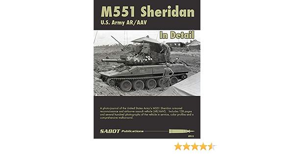 SABOT Publications SAB012 M551 Sheridan US Army AR//AAV in Detail