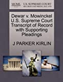 Dewar V. Mowinckel U. S. Supreme Court Transcript of Record with Supporting Pleadings, J. Parker Kirlin, 1270112627