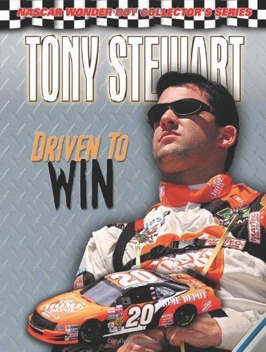 Tony Stewart Cover (Tony Stewart: Driven to Win (NASCAR Wonder Boy Collector's Series) by Mitchell, Jason (2002) Paperback)