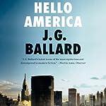 Hello America | J. G. Ballard