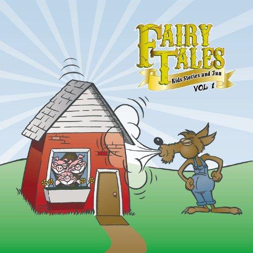 Fairy Tales, Kid Stories and Fun Vol. 1